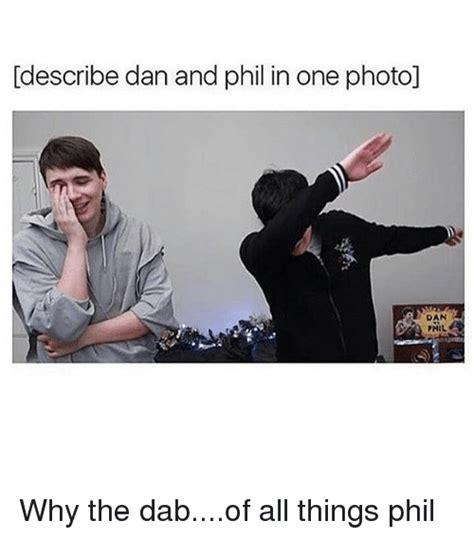 Dan Meme Dan And Phil Memes Of 2017 On Sizzle