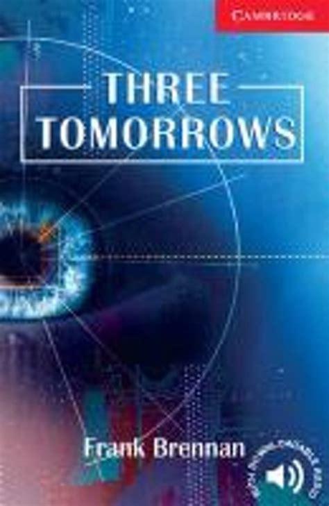 Three tomorrows に対する画像結果