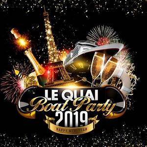 Eve Paris : new year 39 s eve bateau le quai party le quai boat party 2019 happy new year monday 31 ~ Buech-reservation.com Haus und Dekorationen