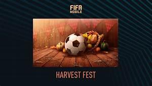 Fifa Mobile Harvest Fest  U2013 Fifplay