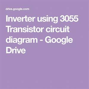 Inverter Using 3055 Transistor Circuit Diagram