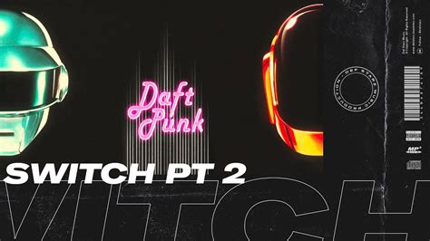 Daft Punk Type Beat - Switch Pt 2 | Michael Jackson Type ...