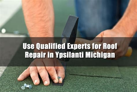 Use Qualified Experts For Roof Repair In Ypsilanti Michigan Rooftop Pool Raleigh Nc Metal Roofing Contractors Dallas Tx Monier Roof Tiles Colour Chart Flashing Installation Nissan Nv200 Racks Blue Ridge Deep Gap Kool Seal Paint Colors Hail Damage Insurance Claim Process