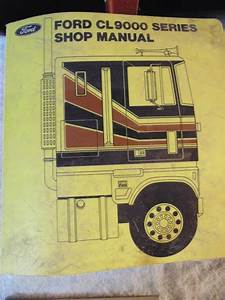 Ford Cl 9000 Series Truck Tractor Shop Manual
