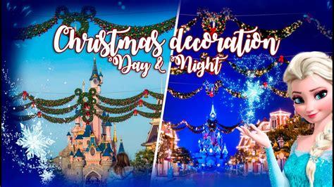 when dies disneyland paris decorate for christmas decorations day disneyland 2016