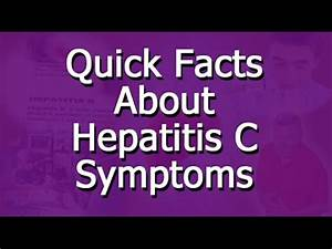Hepatitis C Sym... Hepatitis C Symptoms