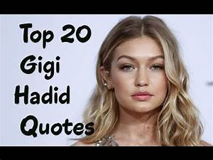 Top 20 Gigi Had... Famous Modelling Quotes