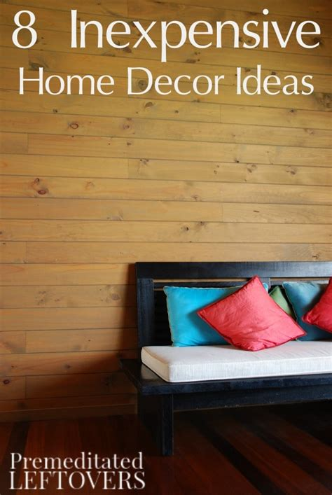 Inexpensive Home Decor by 8 Frugal Home Decor Ideas