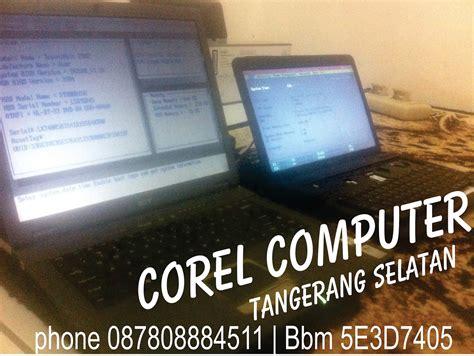 jasa service komputer panggilan  bsd corel computer