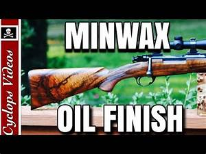 Minwax Antique Oil Finish on Gunstocks - YouTube