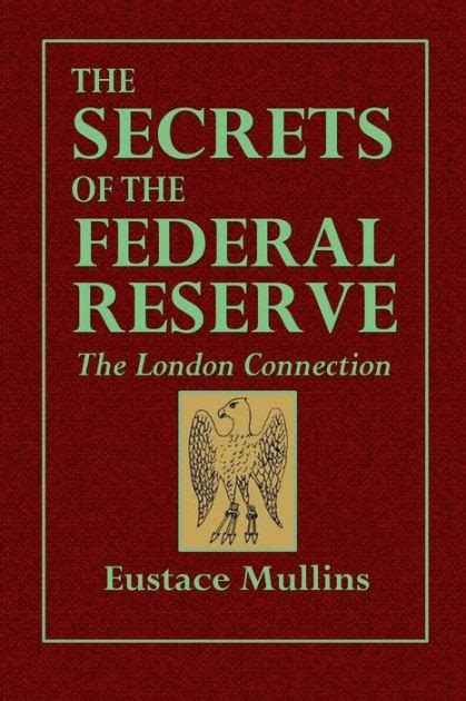 [PDF] The Secrets Of The Federal Reserve The London ...