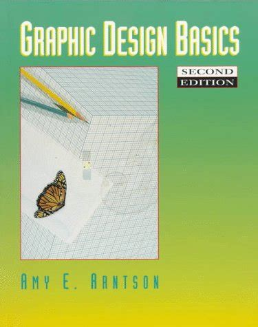 graphic design basics graphic design basics by e arnston e arntson