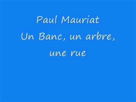 Paul Mauriat  Un Banc, Un Arbre Une Rue Youtube