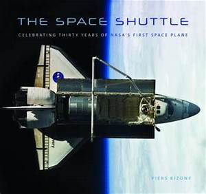 The Space Shuttle: Celebrating Thirty Years of NASA's ...