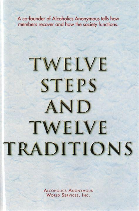 Alcoholics Anonymous Twelve Steps Twelve Traditions Hardcover