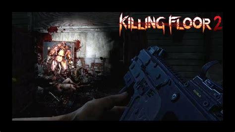 killing floor 2 difficulty killing floor 2 gameplay map farmhouse perk swat