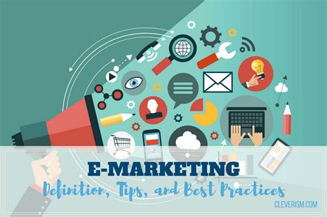 E Marketing by E Marketing Definition Tips And Best Practices