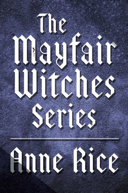 barnes and noble mayfair the mayfair witches series 3 book bundle witching hour