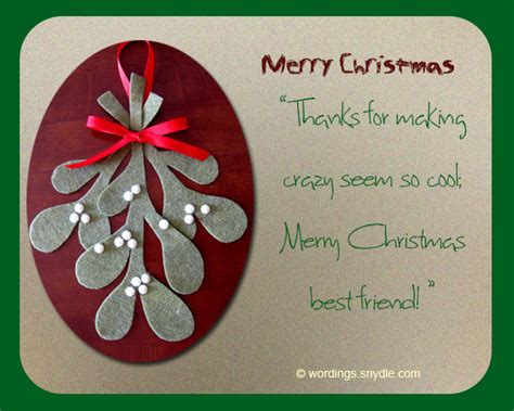 They are fun to get as well. Funny Christmas Greetings For Friends - Wordings and Messages