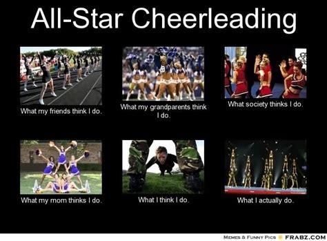 All Memes - cheerleading best cheerleaders have to work the hardest on their skills funny cheerleading meme