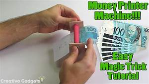 How to Make a Money Printer Machine - Easy Magic Trick ...