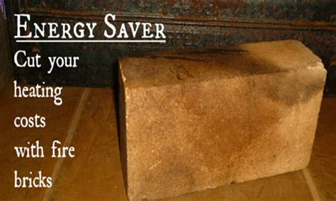 Cut Your Heating Cost With Fire Bricks