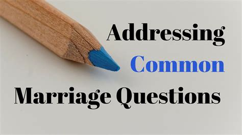 common marriage addressing common marriage questions marriage missions international