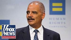 Eric Holder and Democrats question the legitimacy of ...