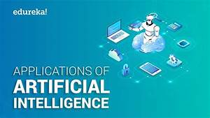 Top 10 Applications Of Artificial Intelligence