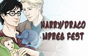HarryDracoMpreg — Welcome to the 2018 Harry/Draco Mpreg ...