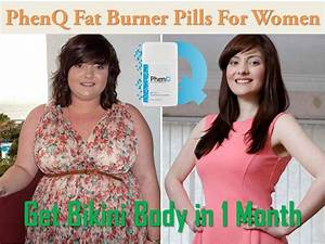 Phenq Fat Burner Pills For Women U2013get Bikini Body In 1 Month