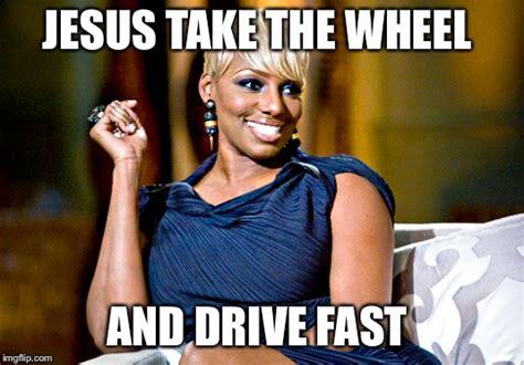 Jesus Take The Wheel Meme - image tagged in jesus take the wheel and drive fast imgflip