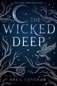 The Wicked Deep | Book by Shea Ernshaw | Official ...  Deep
