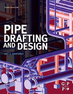 Download Pipe Drafting And Design Pdf Ebook