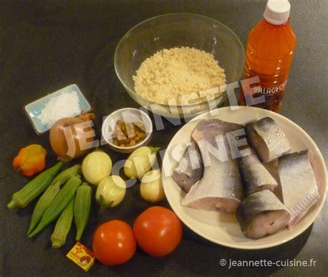 jeannette cuisine atti 233 k 233 huile 171 plat africain 171 jeannette cuisine