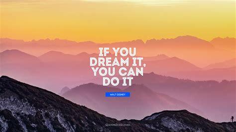 dream      quote  walt disney