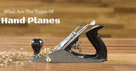 types  hand planes