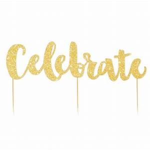 Celebrate Gold Glitter Cake Topper - Lark