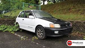 Left To Rot  Trd Equipped  Toyota Starlet Gt Turbo