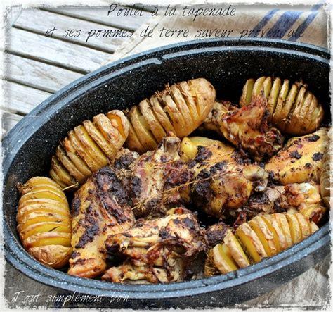 cuisiner un poulet entier poulet à la tapenade et ses pommes de terre saveur