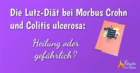 Die LutzDiät bei Morbus Crohn und Colitis ulcerosa