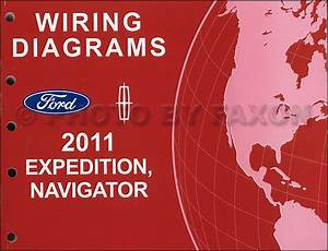 201ford Expedition Navigator Service Shop Manual Set Two Volume Set And The Electrical Wiring Diagrams Manual
