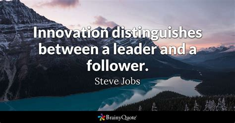 steve jobs innovation distinguishes   leader