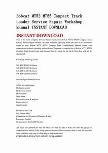 Bobcat Mt52 Mt55 Compact Track Loader Service Repair