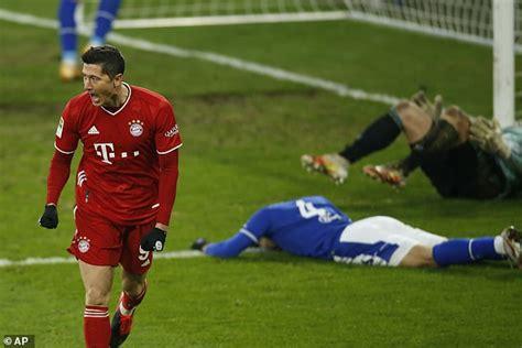 Schalke 0-4 Bayern Munich: Lewandowski banks 500th career ...