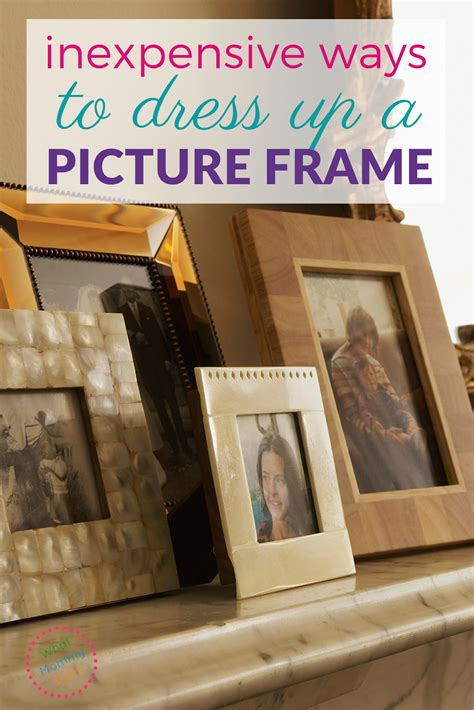 Inexpensive Way To Dress Up A Cheap Picture Frame What