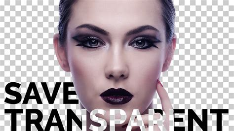 Images With Transparent Background by How To Save Transparent Background In Photoshop Cc 2017