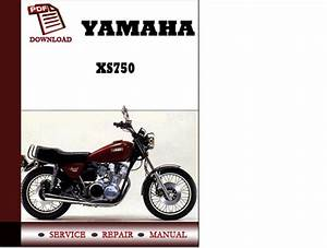 Yamaha Xs750 Workshop Service Repair Manual Pdf Download