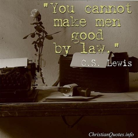 cs lewis quote  men good christianquotesinfo