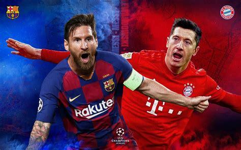 Sai ku yi hanzarin saukar da shi. Kaka-tsara-kaka: Barcelona ko Bayern Munich, wa zai samu nasara a wasan yau? - Freedom Radio Nigeria